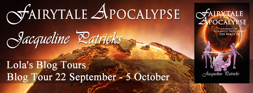 Blog Tour: Fairytale Apocalypse by Jacqueline Patricks