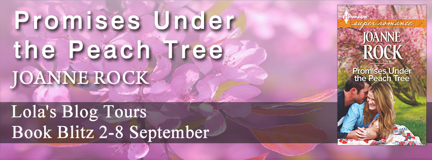 Book Blitz: Promises Under the Peach Tree by Joanne Rock