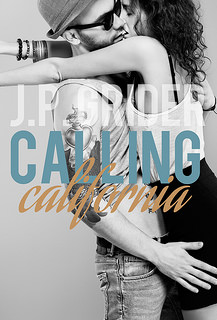 Calling California by J.P. Grider