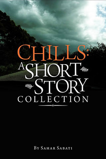 Chills: a short story collection by Sahar Sabati