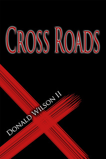 Cross Roads by Donald Wilson II