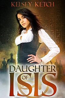 Daughter of Isis by Kelsey Ketch