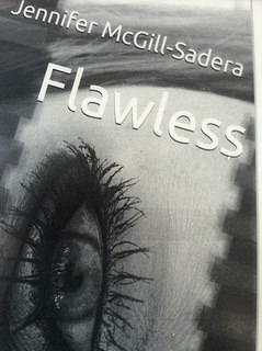 Flawless by Jennifer McGill-Sadera