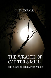 The Wraith of Carters Mill