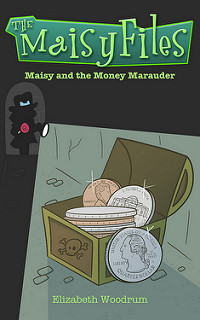 Maisy and the Money Marauder