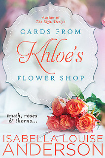 Cards From Khloe's Flower Shop by Isabella Louise Anderson