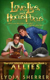 Love, Lies, and Hocus Pocus: Allies