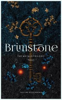 Brimstone by Justine Rosenberg