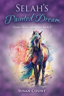 Selah's Painted Dream (Dream Horse Adventures #3)