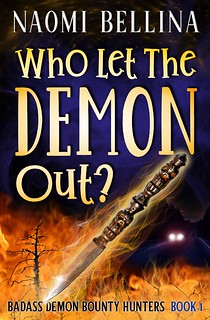 Who Let the Demon Out? by Naomi Bellina