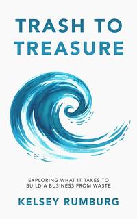 Trash to Treasure book cover