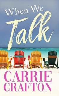 When We Talk by Carrie Crafton